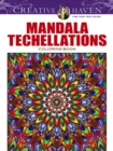 Creative Haven Mandala Techellations Coloring Book - Book