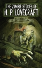 The Zombie Stories of H. P. Lovecraft - eBook
