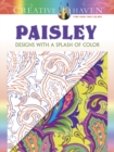 Creative Haven Paisley: Designs with a Splash of Color - Book