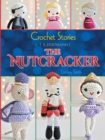 Crochet Stories: E. T. A. Hoffmann's The Nutcracker - eBook