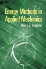 Energy Methods in Applied Mechanics - Book