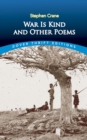 War Is Kind and Other Poems - eBook