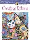 Creative Haven Creative Kittens Coloring Book - Book