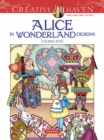 Creative Haven Alice in Wonderland Designs Coloring Book - Book
