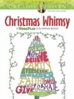 Creative Haven Christmas Whimsy : A WordPlay Coloring Book - Book