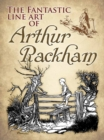 Fantastic Line Art of Arthur Rackham - Book