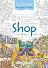 BLISS Shop Coloring Book : Your Passport to Calm - Book
