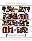 See and Say: A picture book in four languages - Book