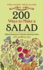 200 Ways to Make a Salad : The Handy 1903 Guide - Book