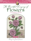 Creative Haven The Beautiful Language of Flowers Coloring Book - Book