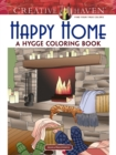 Creative Haven Happy Home: A Hygge Coloring Book - Book