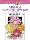 Creative Haven Vintage Flower Seed Packets Coloring Book - Book