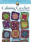 Creative Haven Calming Crochet Coloring Book - Book