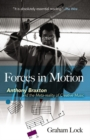 Forces in Motion: Anthony Braxton and the Meta-reality of Creative Music - Book