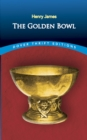 The Golden Bowl - eBook