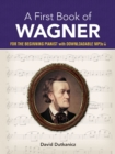 A First Book of Wagner - Book