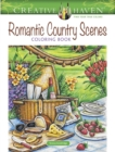 Creative Haven Romantic Country Scenes Coloring Book - Book