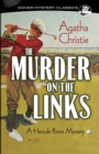 The Murder on the Links: A Hercule Poirot Mystery : A Hercule Poirot Mystery - Book