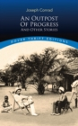 An Outpost of Progress and Other Stories - Book