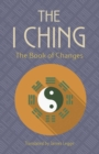 The I Ching: The Book of Changes - Book