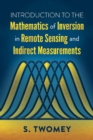 Introduction to the Mathematics of Inversion in Remote Sensing and Indirect Measurements - Book