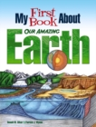 My First Book About Our Amazing Earth - Book