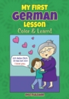 My First German Lesson : Color & Learn! - Book