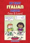 My First Italian Lesson : Color & Learn! - Book
