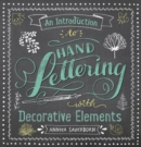 An Introduction to Hand Lettering, with Decorative Elements - Book