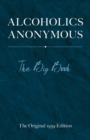 Alcoholics Anonymous: The Big Book - Book