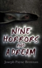 Nine Horrors and a Dream - Book