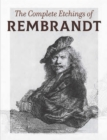 The Complete Etchings of Rembrandt - eBook