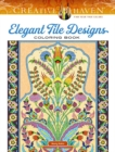 Creative Haven Elegant Tile Designs Coloring Book - Book