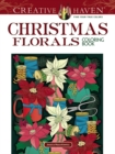 Creative Haven Christmas Florals Coloring Book - Book