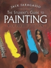 The Student's Guide to Painting : Revised Edition - Book