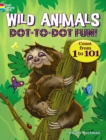 Wild Animals Dot-to-Dot Fun : Count from 1 to 101! - Book