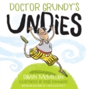 Doctor Grundy's Undies - eBook