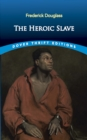 The Heroic Slave - eBook