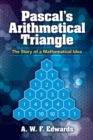 Pascal's Arithmetical Triangle - eBook