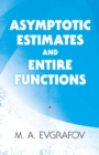 Asymptotic Estimates and Entire Functions - Book