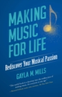 Making Music for Life - eBook