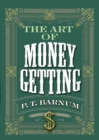 The Art of Money Getting - eBook