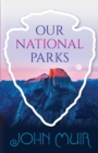 Our National Parks - eBook