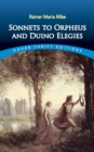 Sonnets to Orpheus and Duino Elegies - eBook