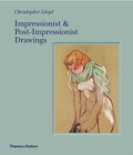 Impressionist and Post-Impressionist Drawings - Book