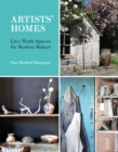 Artists' Homes : Live/Work Spaces for Modern Makers - Book
