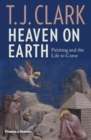 Heaven on Earth : Painting and the Life to Come - Book