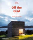 Off the Grid : Houses for Escape - Book