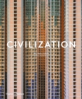 Civilization : The Way We Live Now - Book