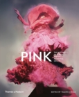 Pink: The History of a Punk, Pretty, Powerful Colour - Book